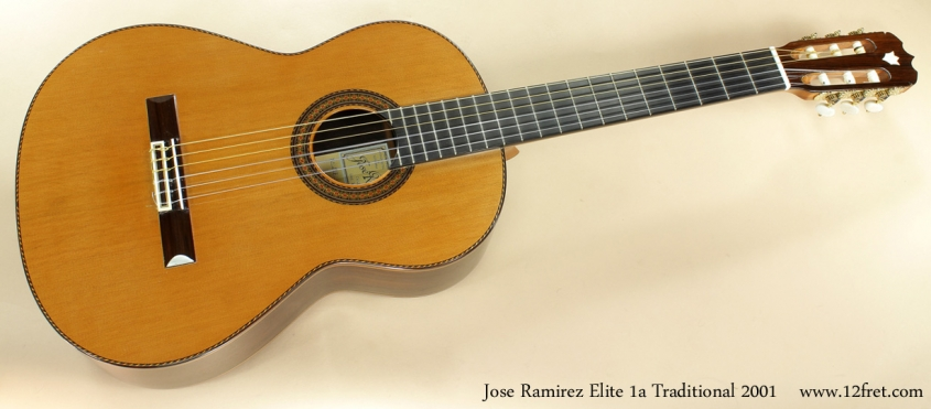 Jose Ramirez 1a Traditional Elite 2001 full front view
