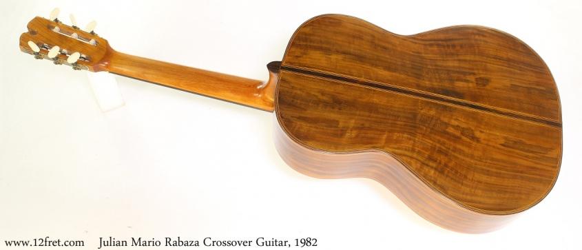Julian Mario Rabaza Crossover Guitar, 1982 Full Rear View
