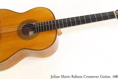 Julian Mario Rabaza Crossover Guitar, 1982 Full Front View