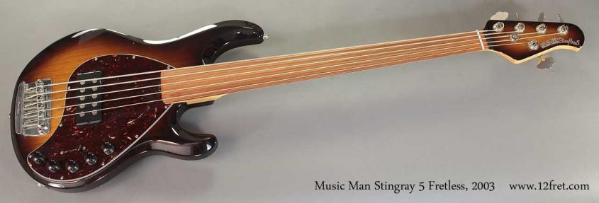 Music Man Stingray 5 Fretless, 2003