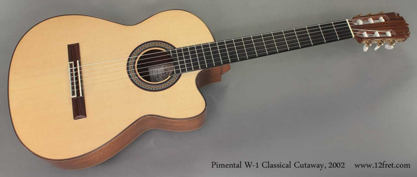 Pimental W-1 Classical Cutaway 2002 full front view