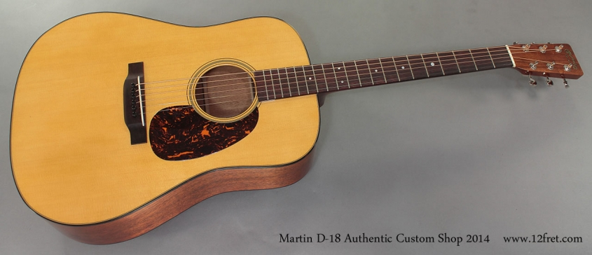Martin Custom Shop D-18 Authentic full front view