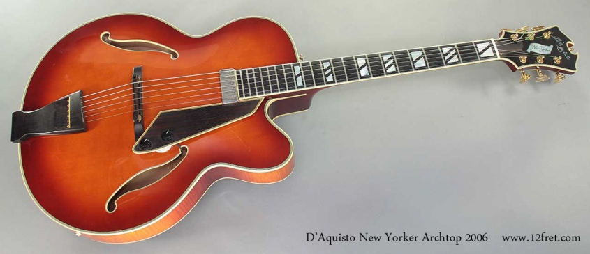 D'Aquisto New Yorker Archtop 2006 full front view