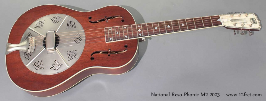 National Reso-Phonic M2 2003 full front view