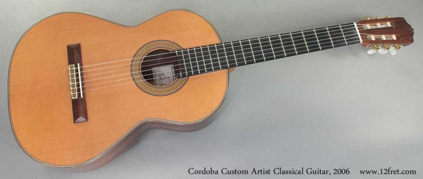 Cordoba Custom Artist Classical Guitar 2006 full front view