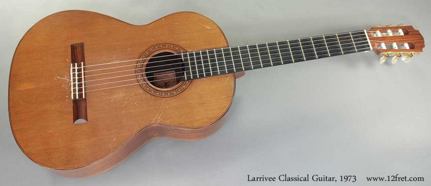 Larrivee Classical Guitar 1973 full front view