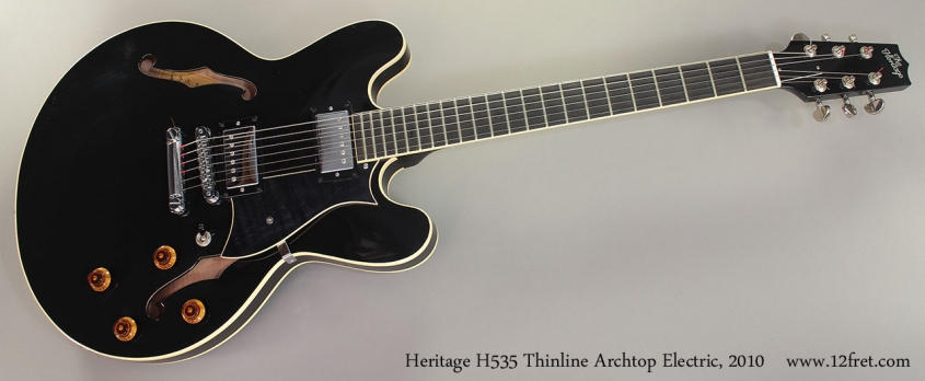 Heritage H535 Thinline Archtop Electric, 2010 Full Front View