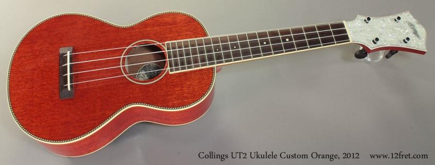 Collings UT2 Ukulele Custom Orange 2012 Full Front View