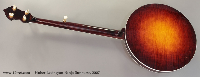 Huber Lexington Banjo Sunburst, 2007 Full Rear View