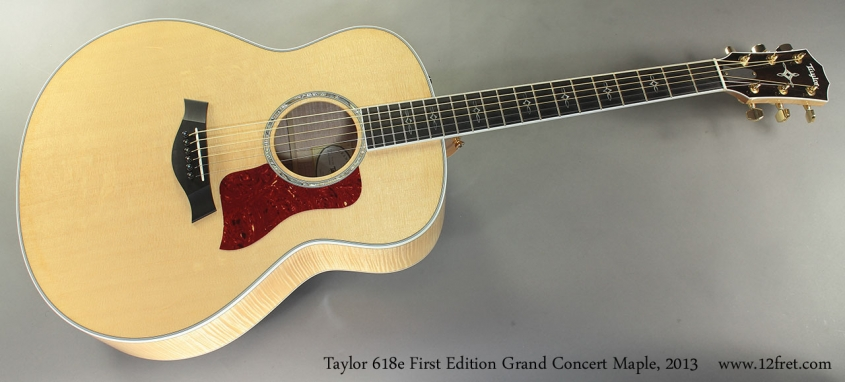 Taylor 618e First Edition Grand Concert Maple, 2013 full front view