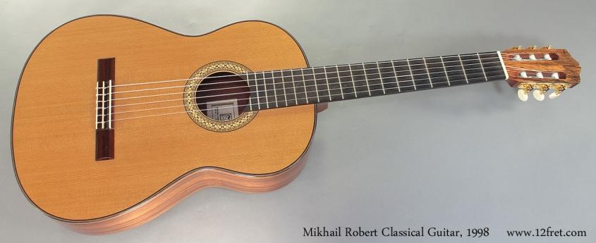 Mikhail Robert Classical Guitar, 1998 Full Front View