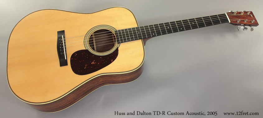 Huss and Dalton TD-R Custom Acoustic, 2005 Full Front View