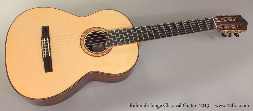 Rubin de Jonge Classical Guitar, 2013 Full Front View
