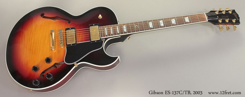 Gibson ES-137C/TB, 2003 Full Front View
