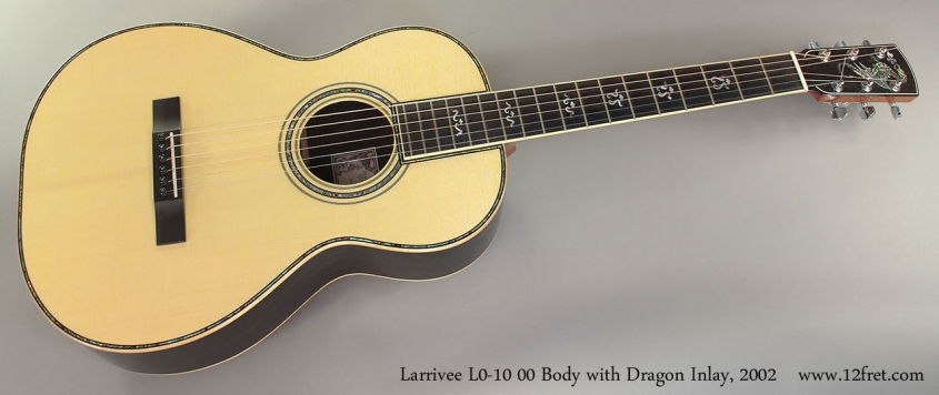 Larrivee L0-10 00 Body with Dragon Inlay, 2002 Full Front View