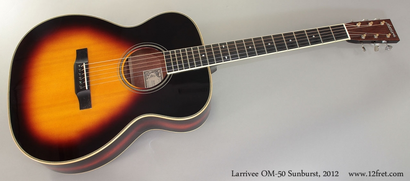 Larrivee OM-50 Sunburst, 2012 Full Front View