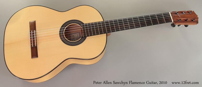 Peter Allen Sawchyn Flamenco Guitar, 2010 Full Front View