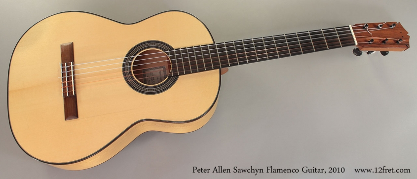 Peter Allen Sawchyn Flamenco Guitar, 2010 Full Front View