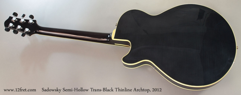 Sadowsky Semi-Hollow Trans-Black Thinline Archtop, 2012 full rear view