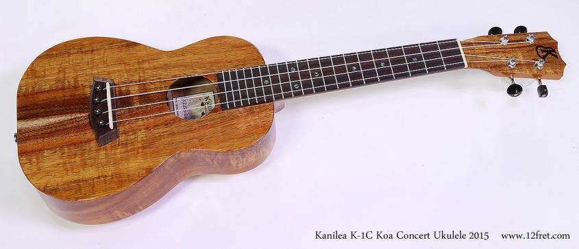 Kanilea K-1C Koa Concert Ukulele 2015 Full Front View