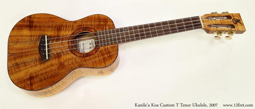 Kanile'a Koa Custom T Tenor Ukulele, 2007 Full Front View
