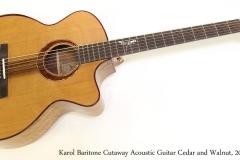 Karol Baritone Cutaway Acoustic Guitar Cedar and Walnut, 2013   Full Front View