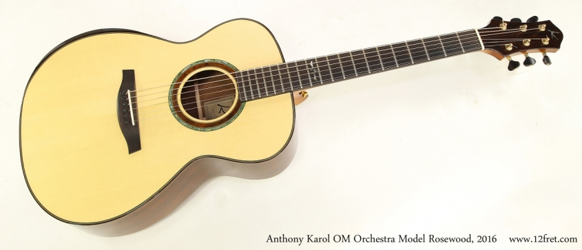 Anthony Karol OM Orchestra Model Rosewood, 2016  Full Front View