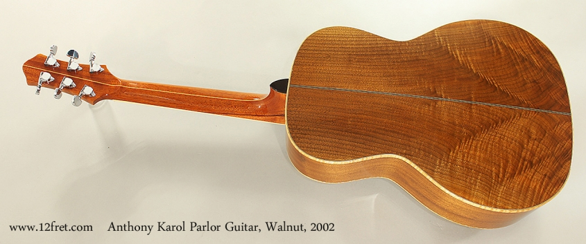 Anthony Karol Parlor Guitar, Walnut, 2002 Full Rear View