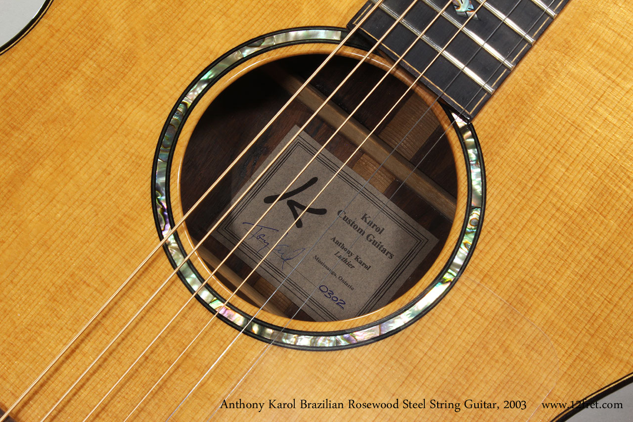 Anthony Karol Brazilian Rosewood Steel String Guitar, 2003 Label and Rosette View
