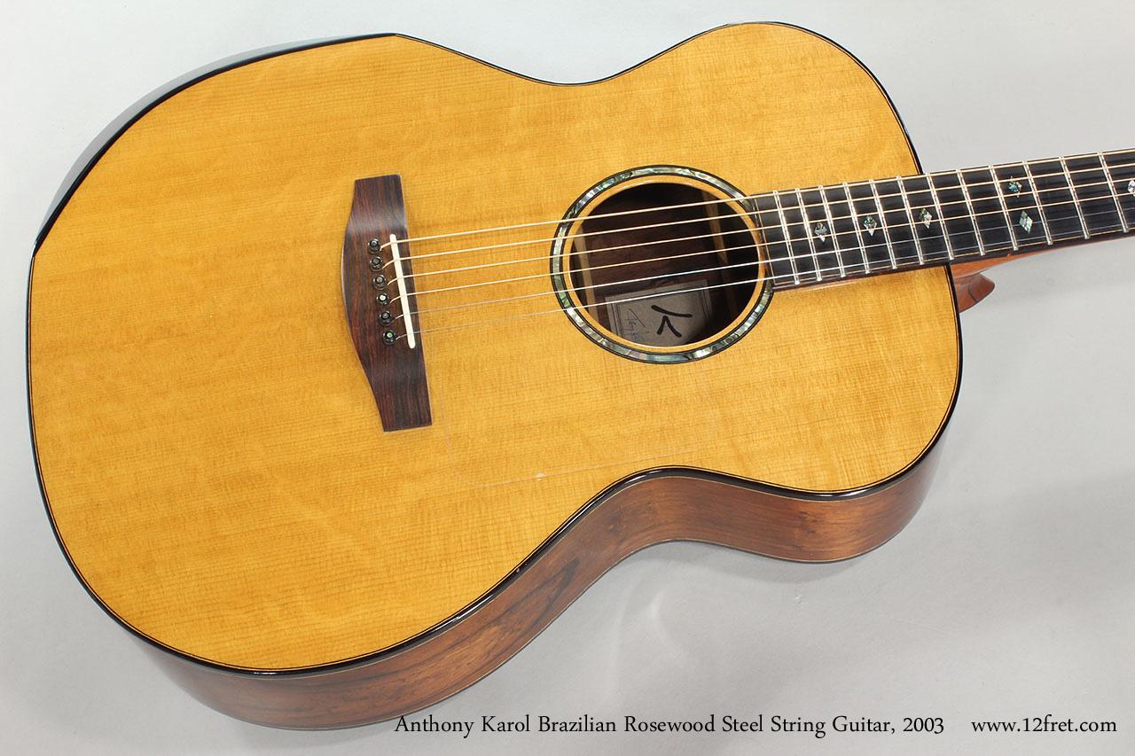 Anthony Karol Brazilian Rosewood Steel String Guitar, 2003 Top View