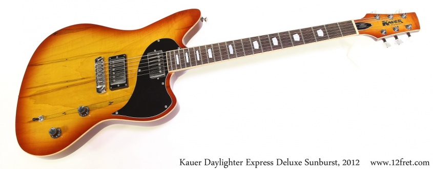 Kauer Daylighter Express Deluxe Sunburst, 2012 Full Front View
