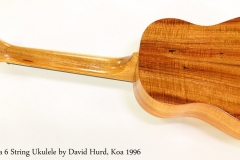 Kawika 6 String Ukulele by David Hurd, Koa 1996  Full Rear View