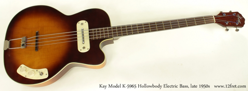 Kay Model K5965 Hollowbody Bass Guitar Late 1950s full front view