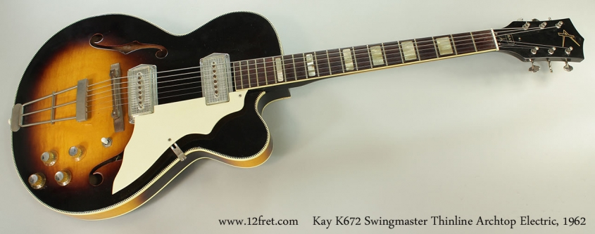 Kay K672 Swingmaster Thinline Archtop Electric, 1962 Full Front View