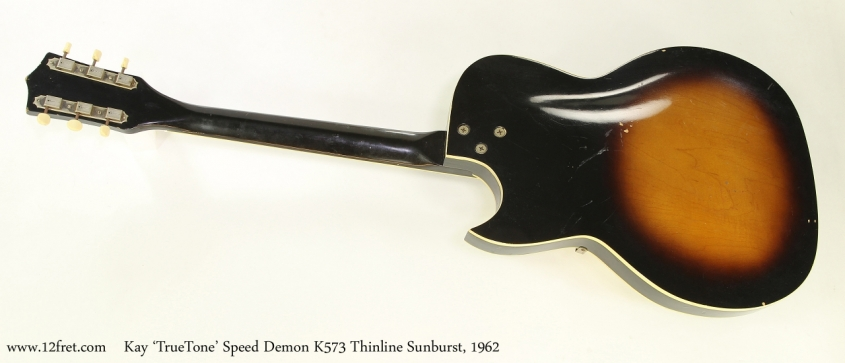 Kay 'TrueTone' Speed Demon K573 Thinline Sunburst, 1962  Full Rear View