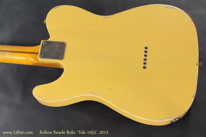 Kelton Swade Relic Tele 1953, 2013 back