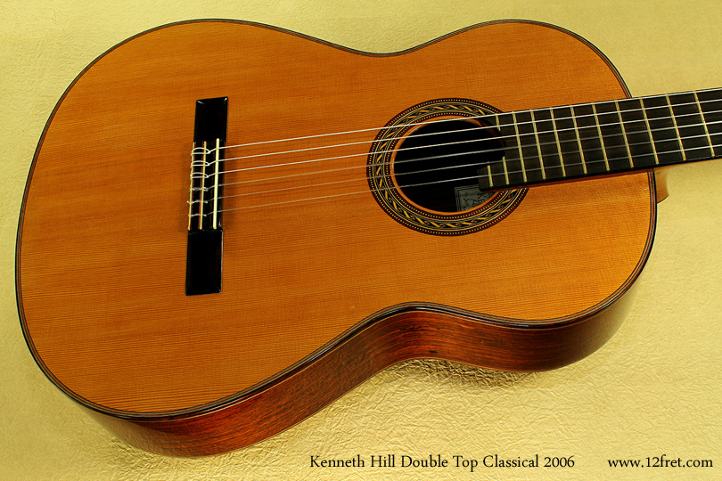 kenneth hill doubletop classical 2006  top