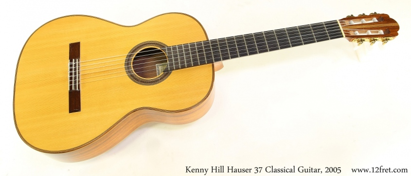 Kenny Hill Hauser 37 Classical Guitar, 2005 Full Front View