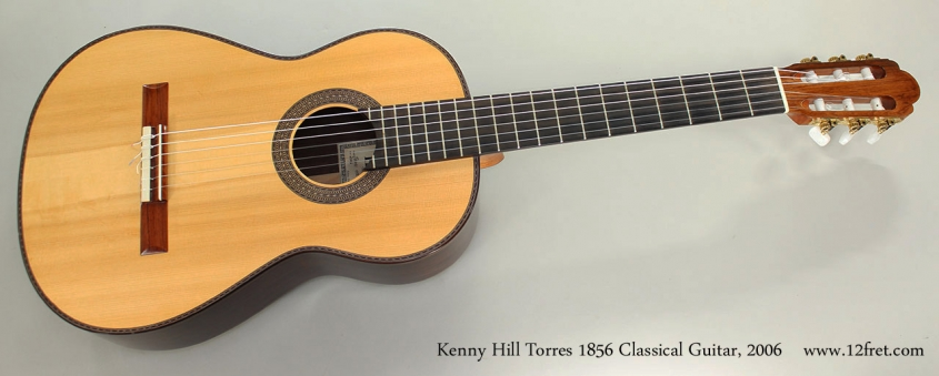 Kenny Hill Torres 1856 Classical Guitar, 2006 Full Front View