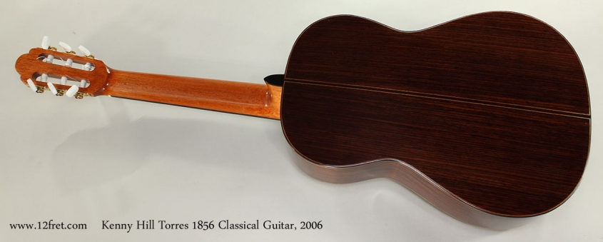 Kenny Hill Torres 1856 Classical Guitar, 2006 Full Rear View