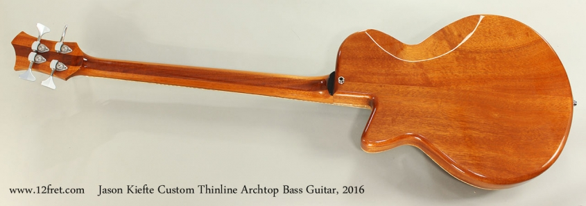 Jason Kiefte Custom Thinline Archtop Bass Guitar, 2016 Full Rear View