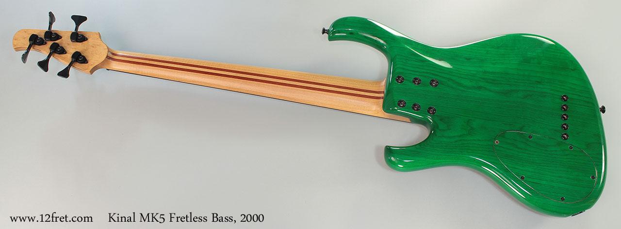 Kinal MK5 Fretless Bass, 2000 Full Rear View