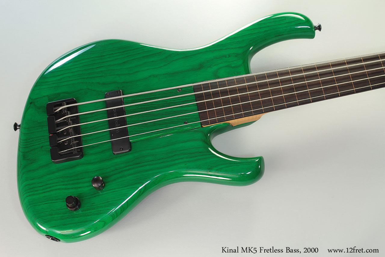 Kinal MK5 Fretless Bass, 2000 Top