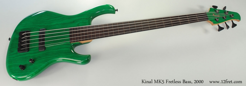 Kinal MK5 Fretless Bass, 2000 Full Front View