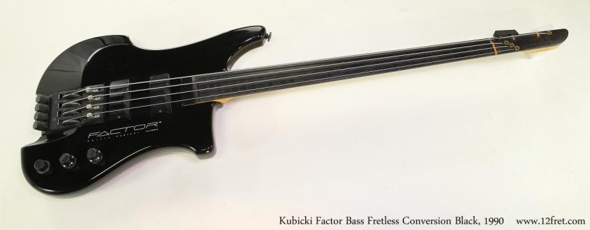 Kubicki Factor Bass Fretless Conversion Black, 1990  Full Front View