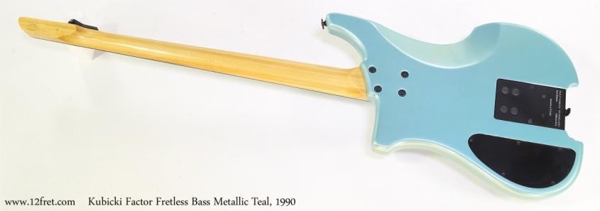 Kubicki Factor Fretless Bass Metallic Teal, 1990   Full Rear View
