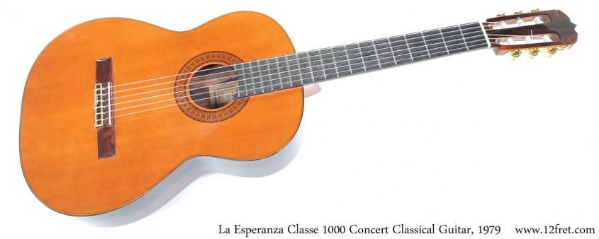 La Esperanza Classe 1000 Concert Classical Guitar, 1979 Full Front View