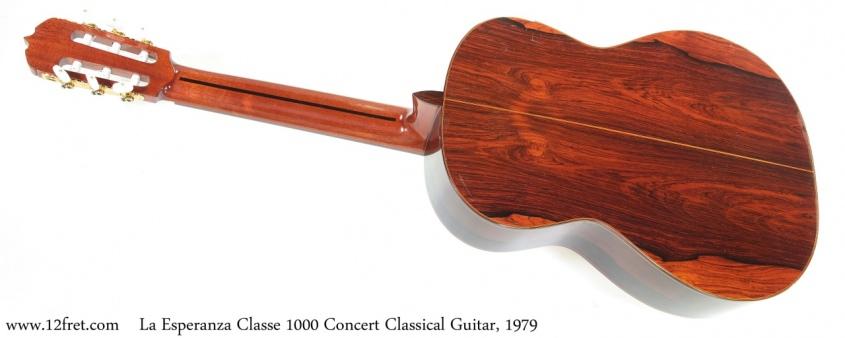 La Esperanza Classe 1000 Concert Classical Guitar, 1979 Full Rear View