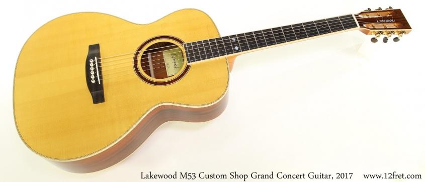 Lakewood M53 Custom Shop Grand Concert Guitar, 2017 Full Front View