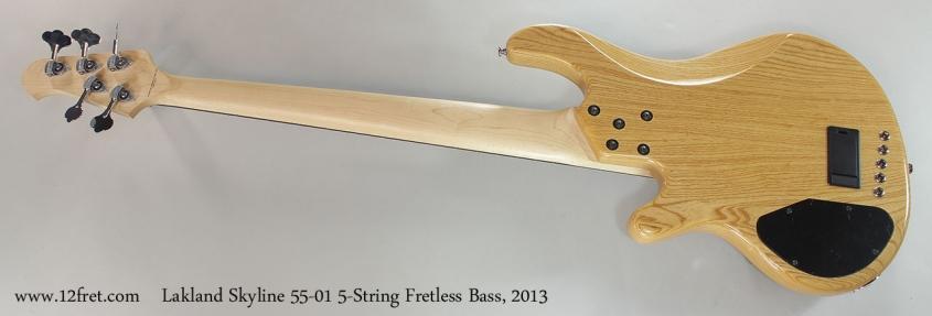 Lakland Skyline 55-01 5-String Fretless Bass, 2013 Full Rear View